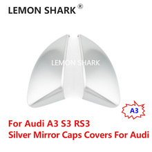 цена на LEMON SHARK Silver Matte Chrome Rearview Side Mirror Caps Covers Side Wing Mirror For Audi A3 8V S3 RS3 Replacement 2014 UP