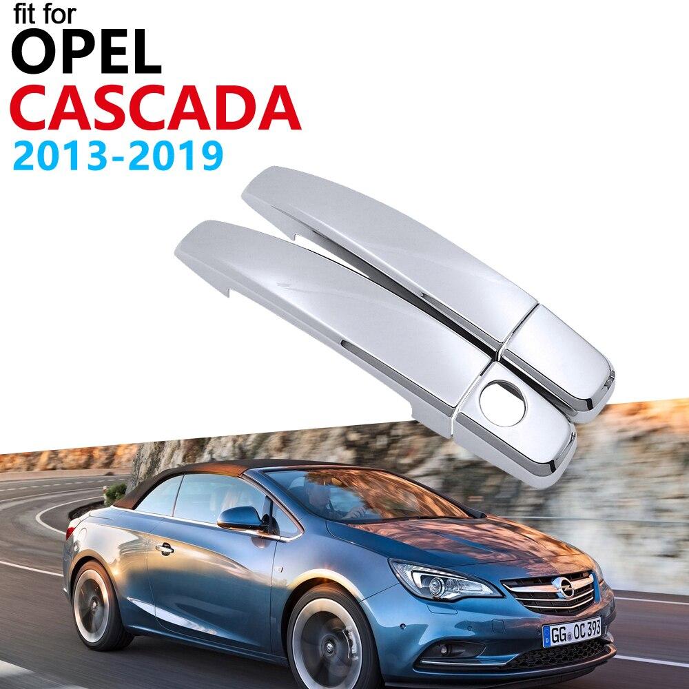 Роскошный хромированный набор для отделки крышки ручки для Opel Cascada 2013 ~ 2019 Cabrio Buick Vauxhall, автомобильные аксессуары, наклейки 2018 2017 2016