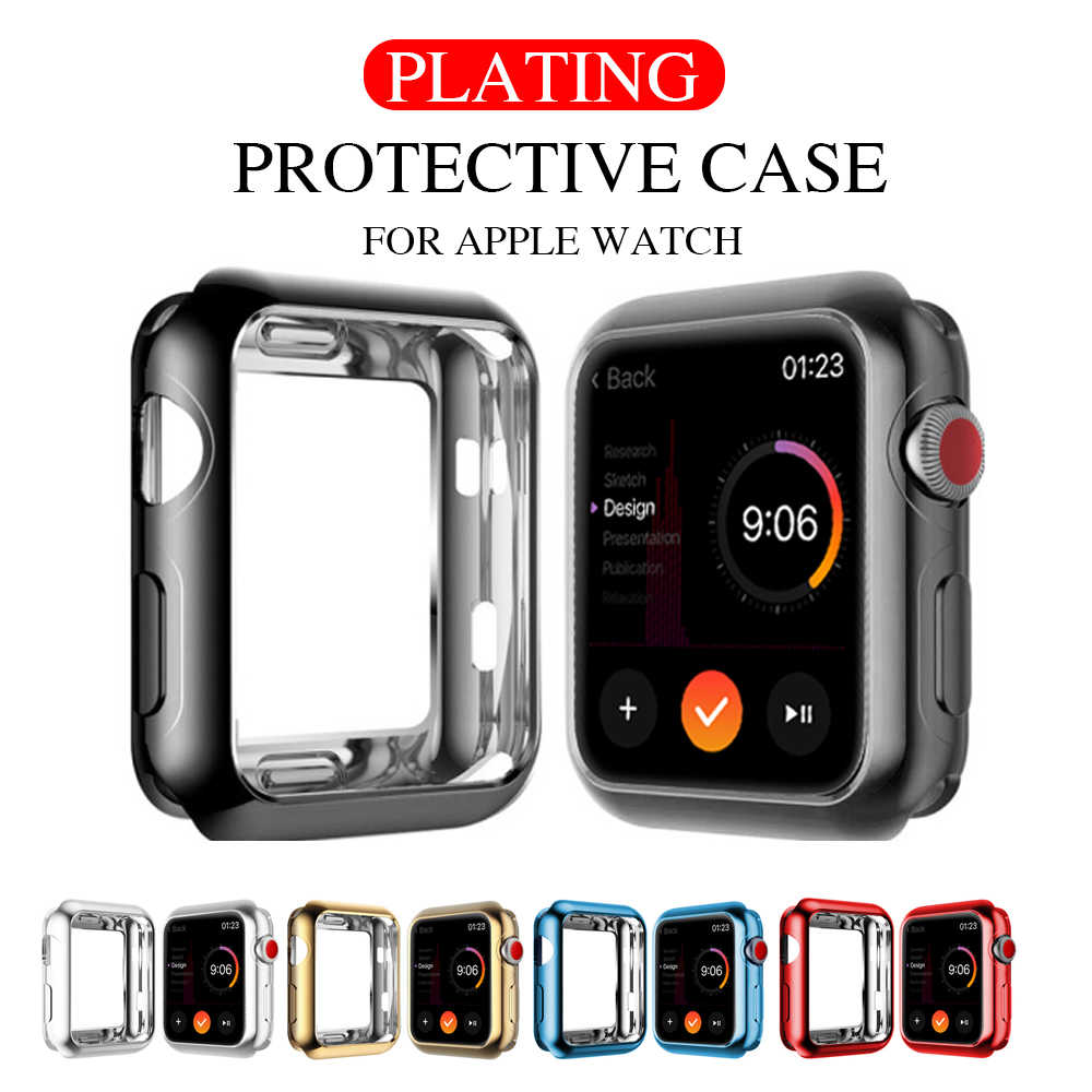 TPU Slim Soft Case for Apple Watch Series 1 2 3 38MM 42MM Plating Protective Cover for iwatch accessories Series 4 5 40MM 44MM