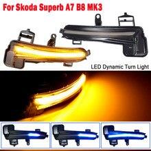 2 stücke Dynamische Scroll LED Für Skoda Superb B8 MK3 III Typ 3V 2016-2019 Blinker Licht spiegel Anzeige Blinker Kehr