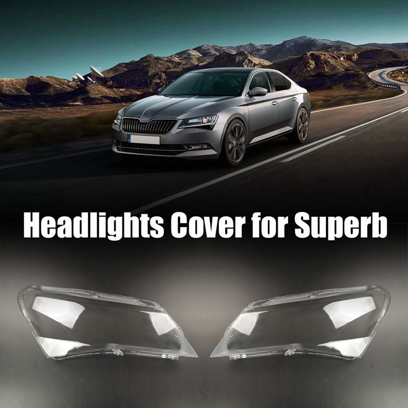 Car Front head light lamp Cover for Skoda Superb 2016-2018 Headlight head light lamp Waterproof Clear Lens Auto Shell Cover Righ