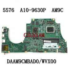 Mainboard Inspiron DAAM9CMBAD0 Dell NEW FOR 5576 Laptop Am9c/Wvx00/Daam9cmbad0/.. A10-9630P