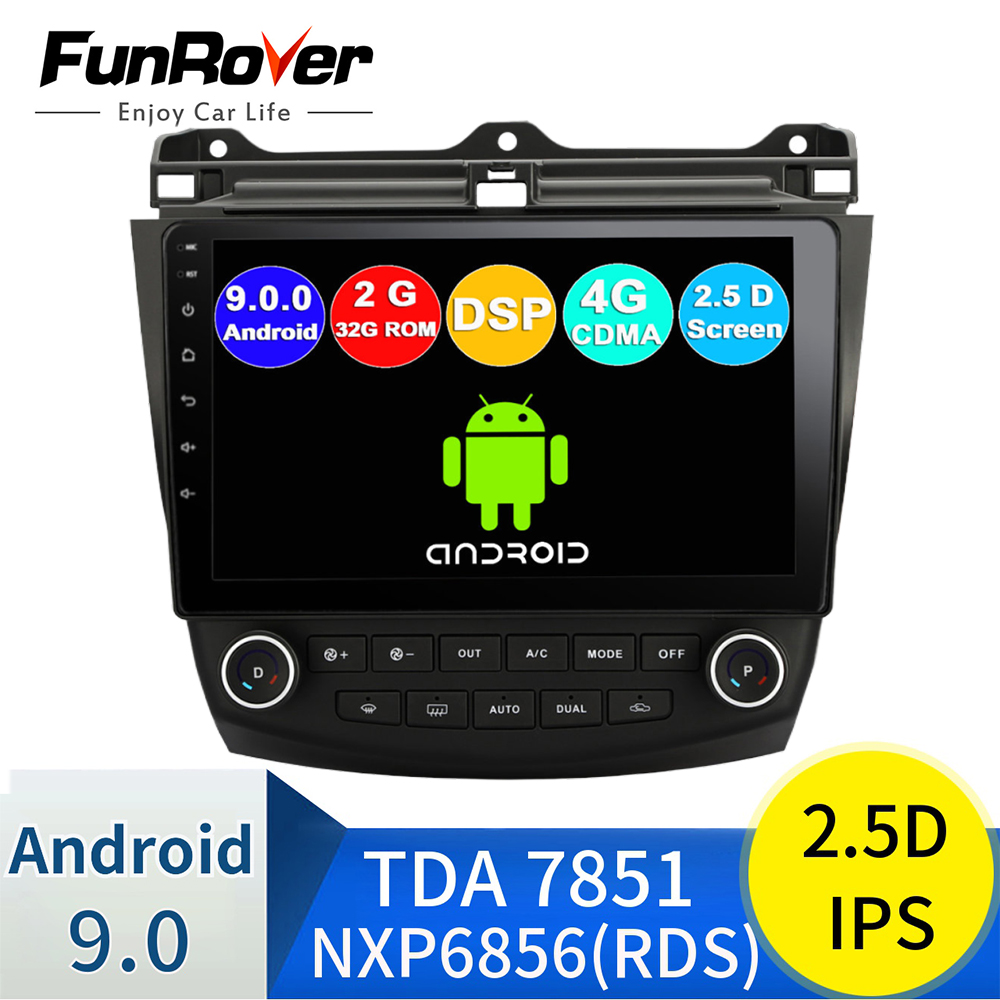 FUNROVER 2.5D android 9.0 auto radio gps dvd player Für <font><b>Honda</b></font> <font><b>Accord</b></font> 7 <font><b>2003</b></font>-<font><b>2007</b></font> auto dvd multimedia navigation 2G RAM 32 ROM RDS image