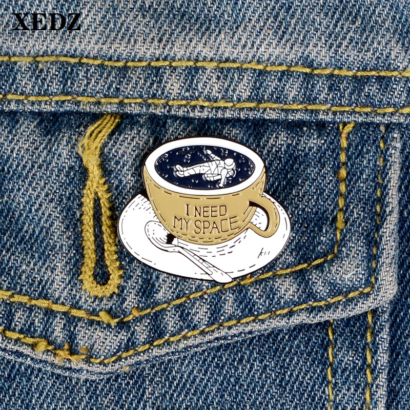 XEDZ I need my space alien astronaut enamel pin coffee cup soup spoon tea Exquisite pushpin badge shirt fashion lapel brooch(China)