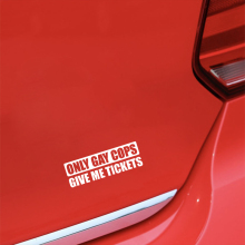 14.8CM*5CM Funny Only Gay Cops Give Me Tickets High-quality Vinyl Car Sticker Decal Black