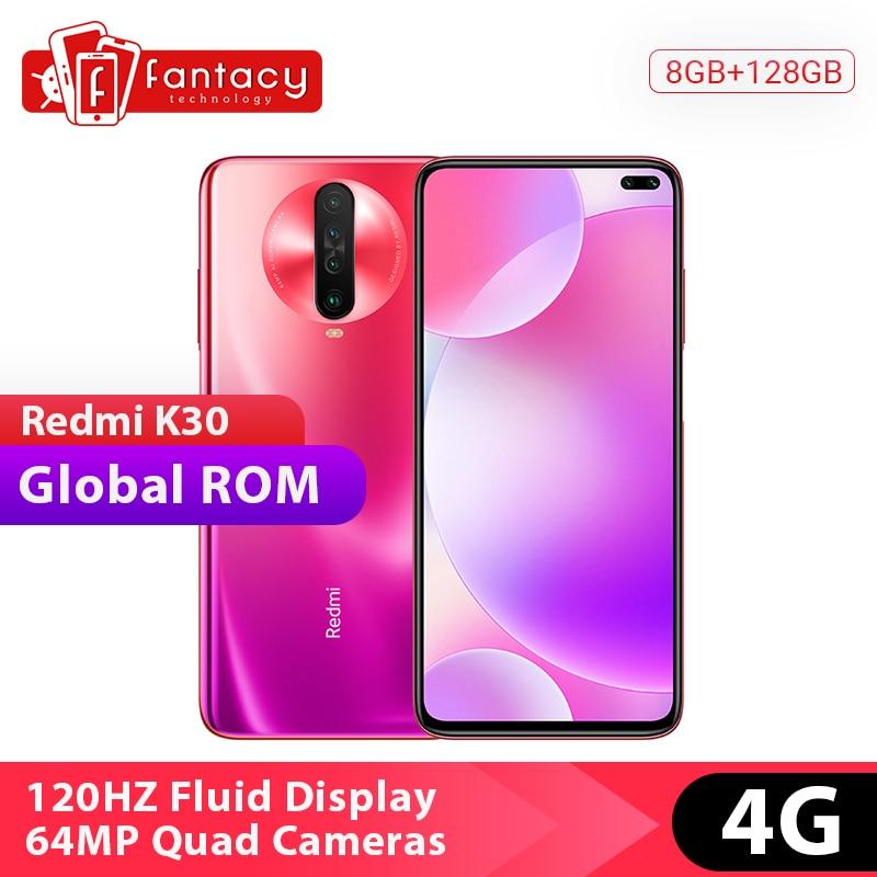 Global Rom Xiaomi Redmi K30 4G Snapdragon Octa Core 730G 8GB 128GB Smartphone 64MP Quad Camera 6.67' 120HZ Fluid Display 4500mAh