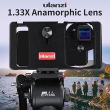 ULANZI lente anamórfica para teléfono móvil, lente de película de pantalla ancha 1.3x para iPhone 7, 8 plus, Samsung S8, S9, S10 Plus, Note10