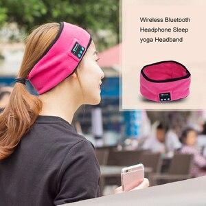 Image 4 - Portatile Senza Fili di Bluetooth Della Cuffia di Sonno Yoga Della Fascia Del Cappello Caldo Molle della Protezione di Sport Altoparlante Intelligente Sciarpa Stereo Auricolare Con Il Mic