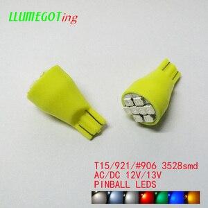 Image 5 - 50pcs T15 W16W 921 #906 Base 8x SMD3528 Various Colour Available Non Polarity AC DC 12V 13V  Pinball Game Machine Led Lamps