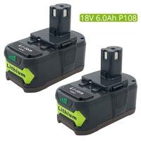 2PCS 18V 6000mAh Replacement for Ryobi P108 ONE+ Li Ion Rechargeable Battery RB18L50 RB18L40 P107 P122 P104 P105 LED Indicator