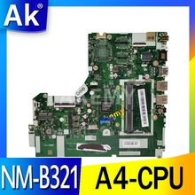 For Lenovo IdeaPad 320-15ACL 320-15AST Laptop Motherboard DG425 DG525 DG725 NM-B321 A4-CPU Motherboard tested 100% work(China)