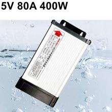 5V 80A 400Wกันฝนการสลับแหล่งจ่ายไฟ220V AC To DCแรงดันไฟฟ้าหม้อแปลงไฟฟ้าสำหรับLEDจอแสดงผลStrip Light