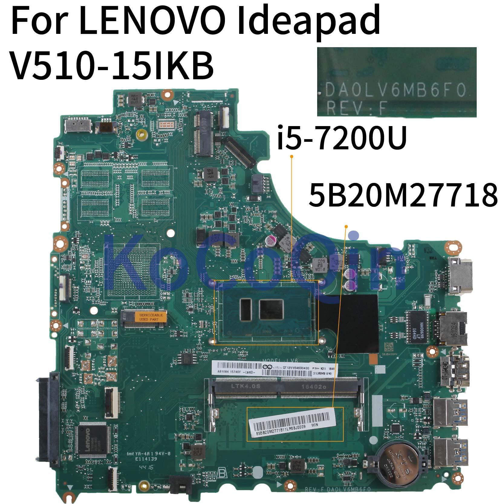 KoCoQin ноутбук материнская плата для Lenovo Ideapad V310-15ISK V510-15IKB E52-80 I5-7200U материнская плата DA0LV6MB6F0 5B20M27718 SR2ZU