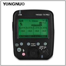 YONGNUO YN560 TX PRO Trasmettitore Speedlite Flash Trigger per YN200 YN862C YN685 YN968 YN560 YN660 Flash supporta ETTL/M/ multi/GR