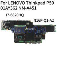 Kocoqin placa-mãe do portátil para lenovo thinkpad p50 mainboard NM-A451 01ay362 sr2fu I7-6820HQ N16P-Q1-A2