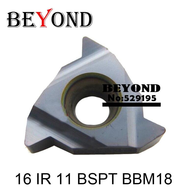 BEYOND 11 IR 16 IR 11/14/19 BSPT BBM18 BYM11 Carbide Inserts For Lathe Thread Turning Tool Holder SNR SNR0012 11IR 16 IR Steel