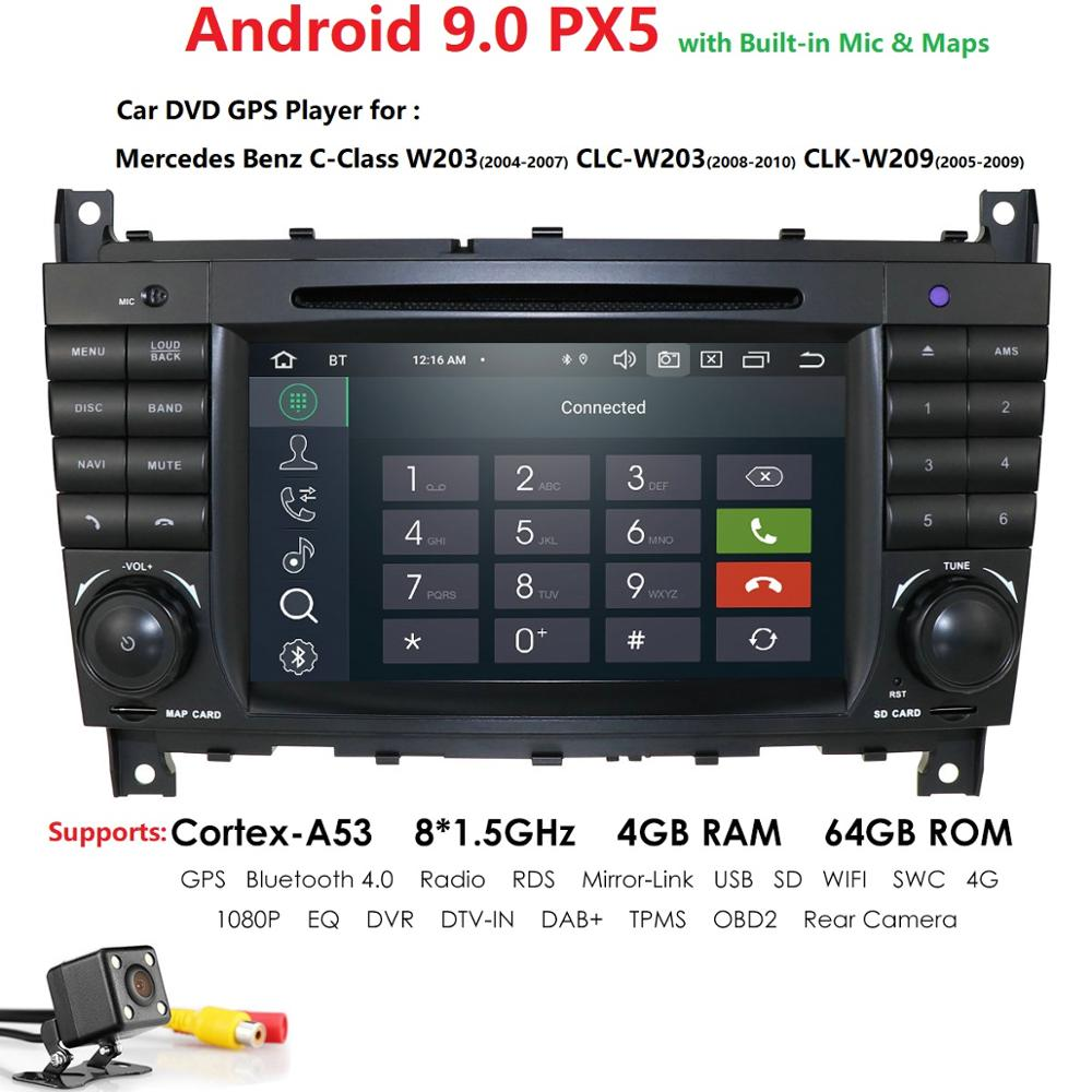 4G 64G 2 Din Auto Radio Android 9.0 pour Mercedes/Benz/W203/CLK200/CLK22/C180/C200 CANBUS voiture multimédia vidéo lecteur DVD GPS DVR