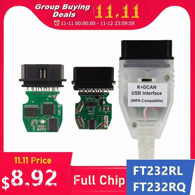 BMW INPA K DCAN K + CAN FT232RL FT232RQ 용 최고 품질의 풀 칩 BMW 시리즈 용 USB 진단 인터페이스 INPA 호환