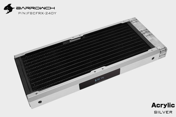 Barrowch FBCFRX-240 Хамелеон рыбы модульный 240 мм радиатор с OLED дисплей акрил/POM Впускной модуль подходит для 120 мм вентилятора - Цвет лезвия: Acrylic-Silver