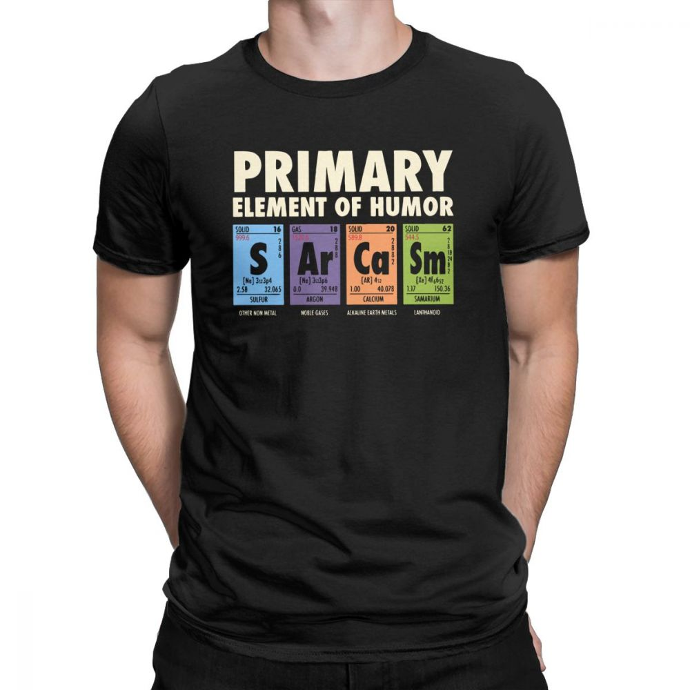 Periodic Table Of Humor Man's Funny T <font><b>Shirt</b></font> S <font><b>Ar</b></font> Ca Sm Science Sarcasm Primary Elements Chemistry T-<font><b>Shirt</b></font> Cotton Tees Plus Size image