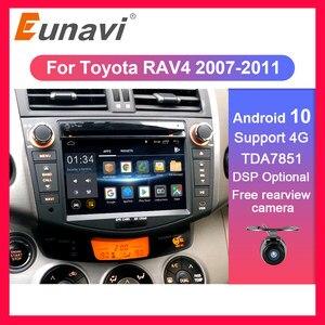 Eunavi 2 din Android 10 TDA7851 car radio dvd multimedia for Toyota RAV4 Rav 4 2007 2008 2009 2010 2011 headunit gps stereo DSP(China)
