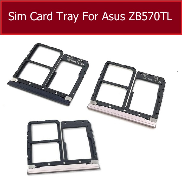 SIM Memory Card Tray Holder For Asus Zenfone MAX Plus ZB570TL Sim Card Memory Reader Slot Adapter Replacement Parts