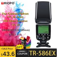 Triopo TR 586EX Wireless Mode TTL Speedlite Speedlight For Canon 5D Nikon D750 D800 D3200 D7100 DSLR Camera as YONGNUO YN 568EX