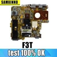 Para asus 100% origional computador portátil placa-mãe f3t 2 slots 8 memória 100% trabalho placa-mãe S-4