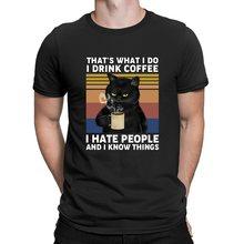 XS-3XL 2020 moda verão engraçado gato preto que é o que eu faço eu bebo café eu odeio pessoas camisetas masculinas vintage