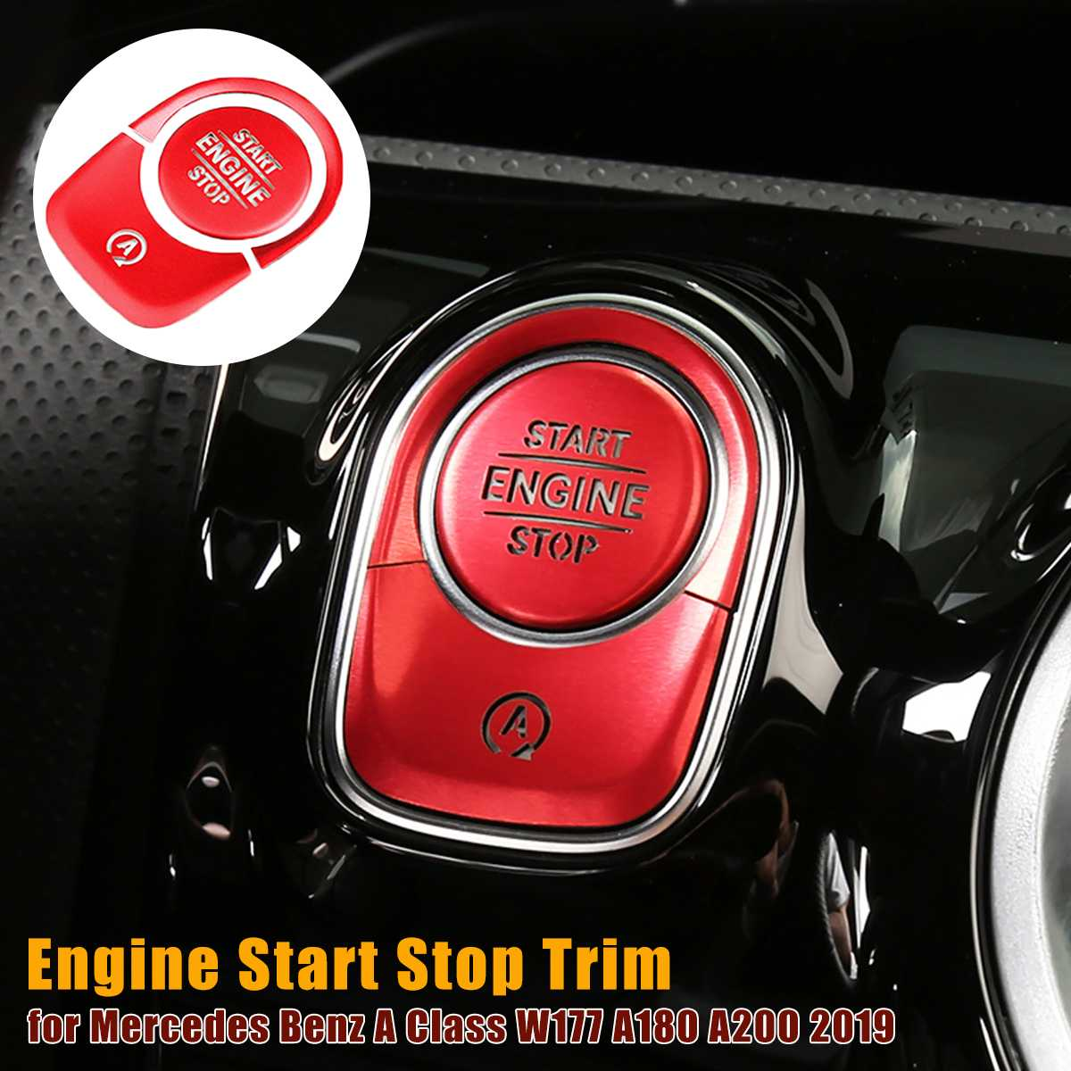 Car Start Stop Engine Push Switch Button Trim Cover for Mercedes BenzA Class W177 A180 A200 2019 + Start Button Sticker|Automotive Interior Stickers| |  - title=