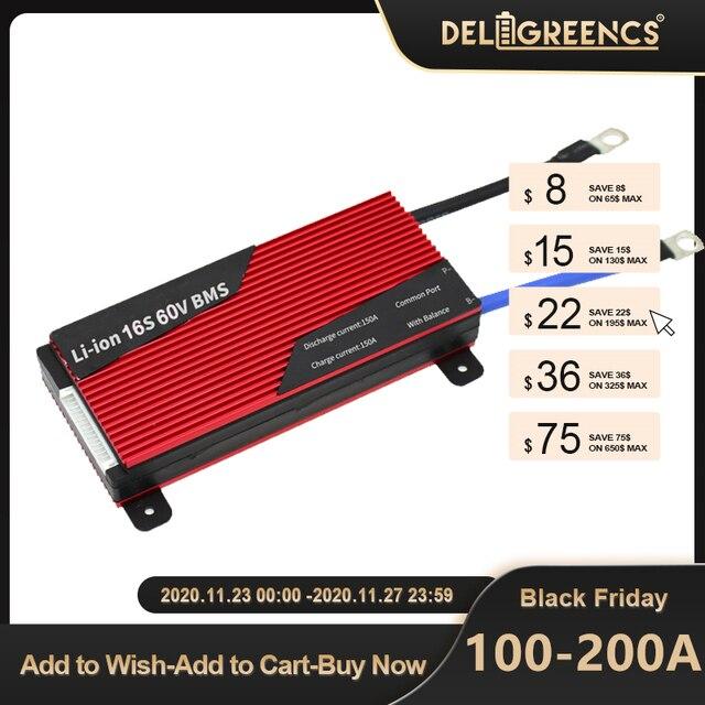 Deligreen 15S 100A 150A 200A 48В BMS для аккумуляторной батареи LiFePO4, защитная плата 18650 для sccoter ebike