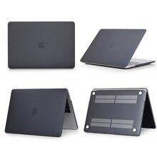 Матовый Жесткий Чехол для ноутбука Apple MacBook Air 11 13 Pro retina Touch Bar 12 13 15 16 дюймов жесткий чехол A2159 A1989