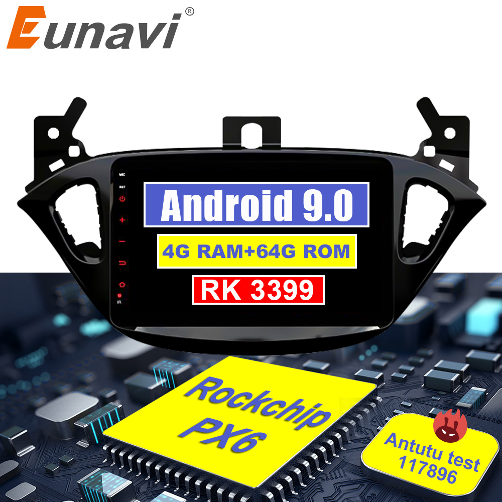 Eunavi 2 din car <font><b>radio</b></font> 4G+64G android 9.0 for <font><b>Opel</b></font> <font><b>Corsa</b></font> E <font><b>2014</b></font> 2015 2016 GPS Navi WIFI car stereo PX6 2.0GHz Autoradio no dvd image
