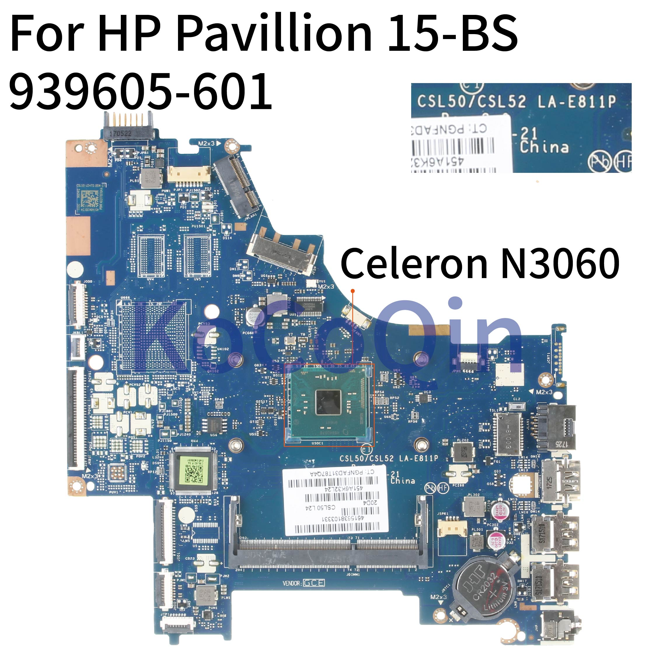 KoCoQin Laptop Motherboard For HP Pavillion 15-BS Core SR2KN Mainboard 939605-601 939605-501 LA-E811P Celeron N3060 CPU
