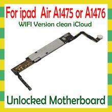 Original Entsperren Mainboard Für iPad 5 Air A1474 A1475 WLAN Cellular Version Motherboard 16G 32G 64G Logic mutter Bord Keine iCloud