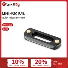 SmallRig Mini ( 6mm Thin ) Camera Quick Release NATO Rail (48mm) To Mount NATO Clamps   2172