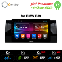 Ownice Octa Core Android 9.0 360 Panorama DSP 4G LTE SPDIF K3 K5 K6 Car DVD Player for bmw E39 Radio RDS GPS Navi Stereo Player