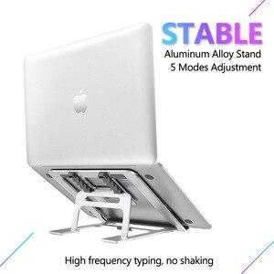 Image 3 - 5 dişli ayarlanabilir alüminyum katlanabilir dizüstü standı masaüstü dizüstü tutucu masası dizüstü standı 7 15 inç Macbook Pro hava