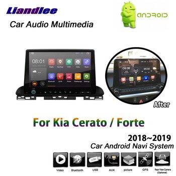 Liandlee Android For Kia Cerato / Forte 2018~2019 Stereo Screen Carplay Mirror link Wifi BT Map GPS Navi Navigation Multimedia