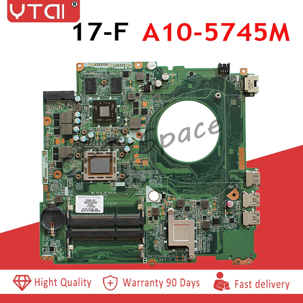 DAY23AMB6F0 For HP Pavilion  17-F Motherboard A10-5745M   260M 2GB 763428-501 763428-001 100% Tested Intact