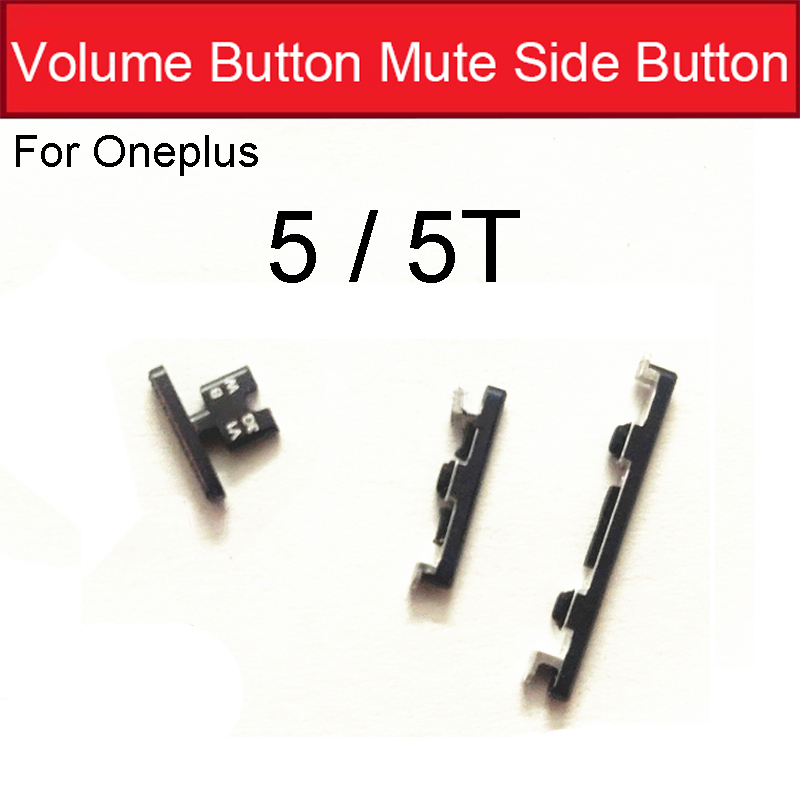 On/Off Power Volume Mute Side Button For Oneplus 5 5T A5000 A5010 Power Volume Mute Switch Control Side Key Repalcement Parts