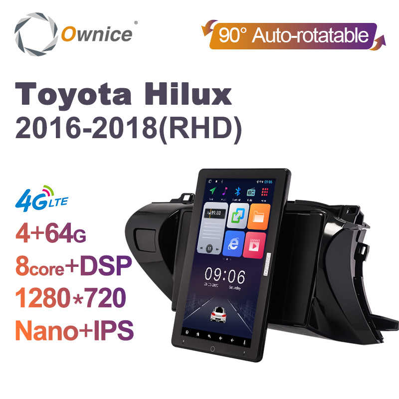 "Ownice 10.1 ""DSP Auto Diputar IPS Nano Android Mobil Radio untuk Toyota Hilux 2016 2017 2018 GPS Auto Stereo 1280*720 4G LTE SPDIF"