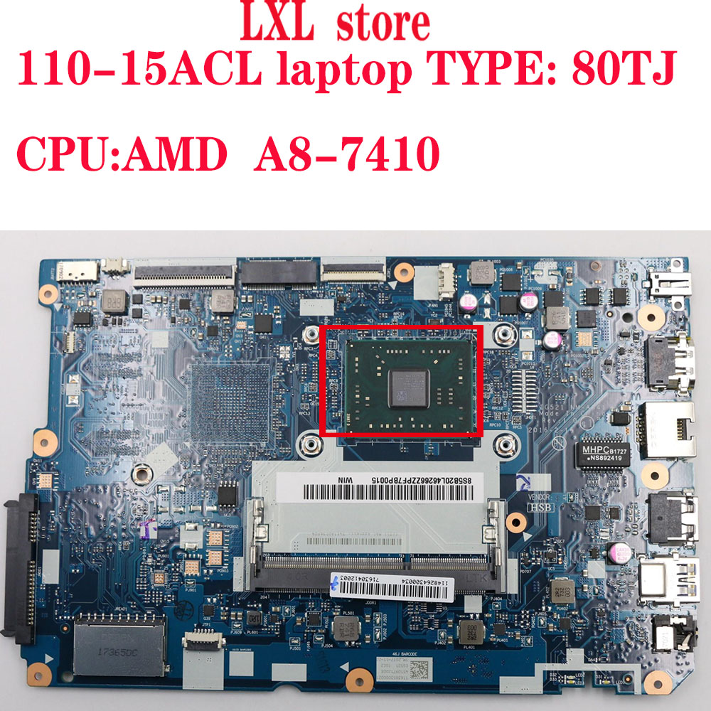 110-15ACL Motherboard Mainboard For Lenovo Ideapd Laptop 80TJ  CG521 NM-A841 CPU:A8-7410 DDR3 FRU 5B20L46266 5B20L46278 100% Ok
