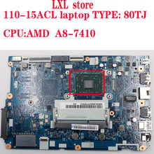 110-15ACL motherboard Mainboard für lenovo ideapd laptop 80TJ CG521 NM-A841 CPU:A8-7410 DDR3 FRU 5B20L46266 5B20L4627 8 100% ok(China)