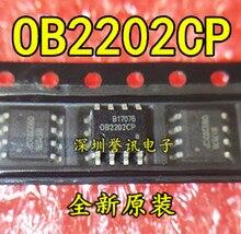 100% New original   OB2202CP 0B2202CP OB2202 IC SOP-8