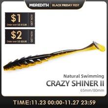 Мягкая приманка MEREDITH Crazy Shiner II, 65 мм, 80 мм, рыболовная приманка, силиконовые приманки, T образный хвост, искусственная приманка