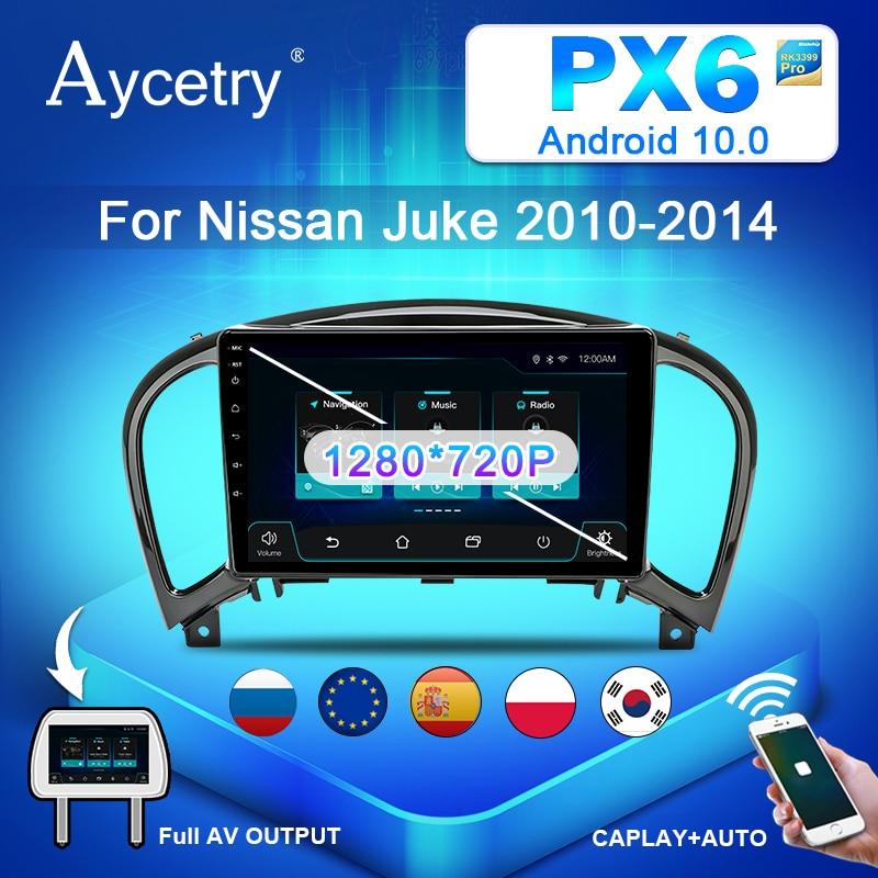 Магнитола автомагнитола PX6 Android 10 автомобильный Радио мультимедийный плеер авторадио аудио для Nissan Juke 2010-2014 Стерео навигация GPS DSP no 2 din 2din dvd
