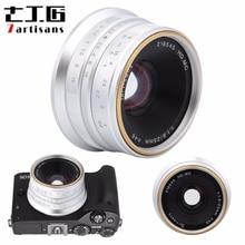 7 25 มม.F1.8 โฟกัสเลนส์สำหรับ SONY E A5000 A5100 A6300 A6500 สำหรับ Canon EOS M สำหรับ Fuji FX สำหรับ Olympus M4/3