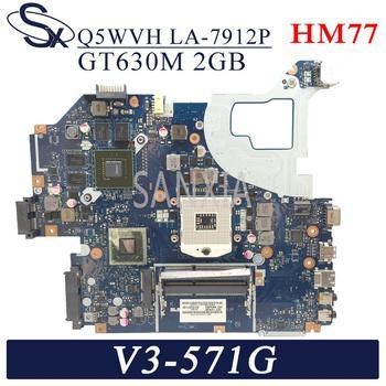 KEFU LA-7912P carte mère dordinateur portable pour ACER Aspire V3-571G E1-571G carte mère dorigine HM77 GT630M-2GB