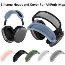 جديد لينة قابل للغسل غطاء عقال ل AirPods ماكس سيليكون سماعات واقية غطاء استبدال سماعة اكسسوارات